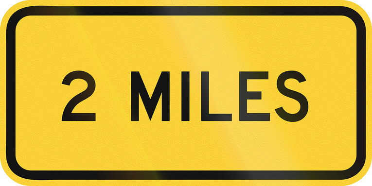 2 Miles Sign